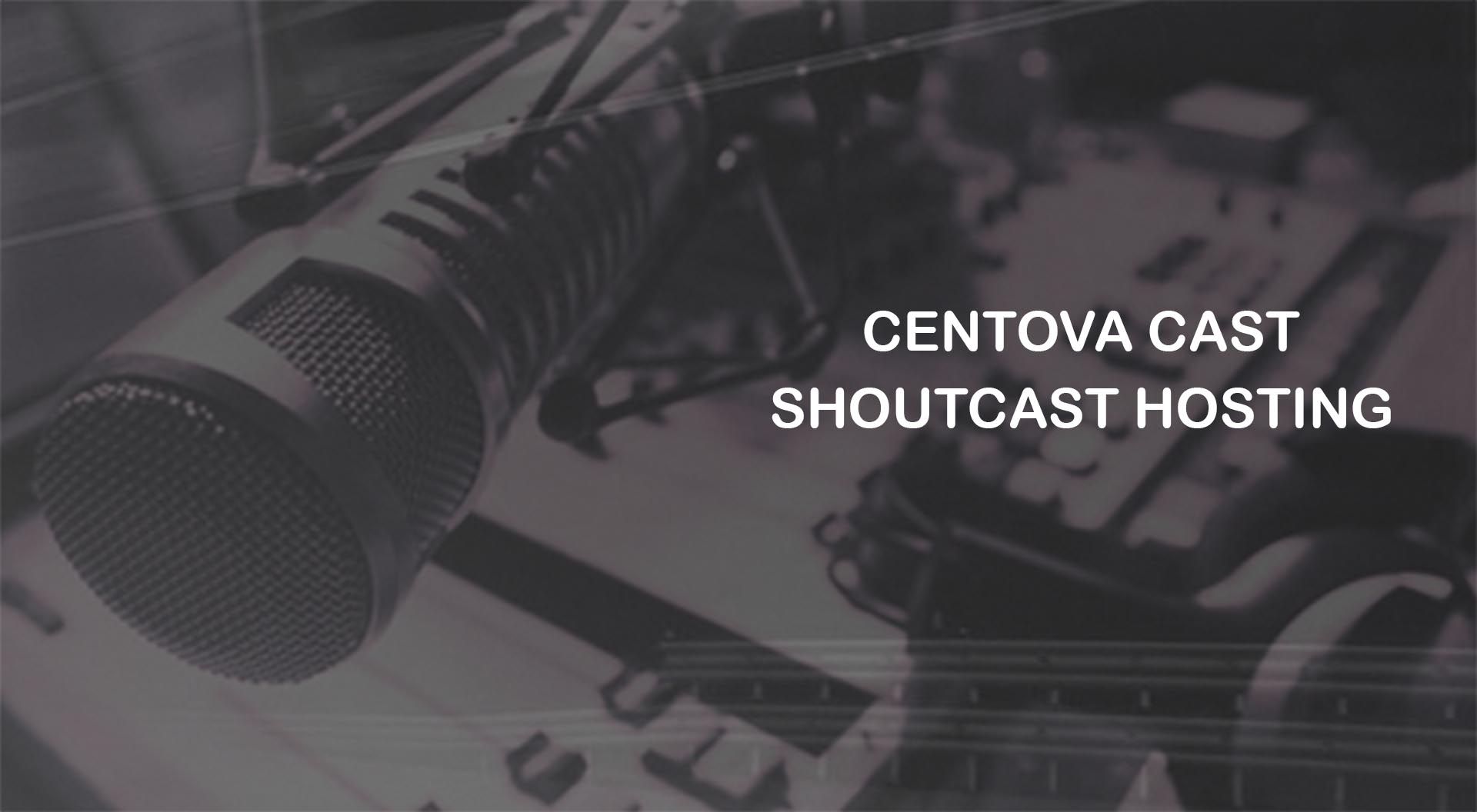 CENTOVA CAST SHOUTCAST SERVER